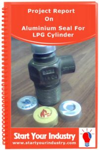 Project Report - Handbook on Aluminium Seal For LPG Cylinder
