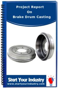Project report on Brake Drum Casting
