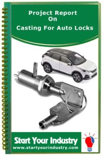 Project Report on Casting For Auto Locks