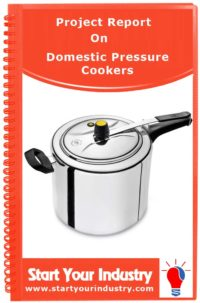 Project Report on Domestic Pressure Cookers