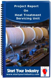 Project Report on Heat Treatment Servicing Unit