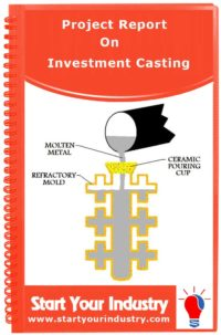 Project Report on Investment Casting