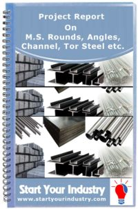 Project Report on M.S. Rounds, Angles, Channel, Tor Steel etc.