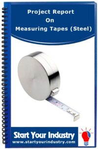 Project Report on Measuring Tapes (Steel)