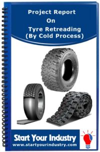 Project report on Tyre Retreading (By Cold Process)